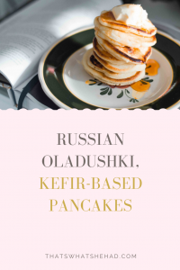 Russian oladushki are mini-pancakes made of kefir-based batter that every babushka (grandma) makes for her kids on Sunday mornings. Learn how to make these delcious classic oladushki! #Russia #RussianFood #RussianCuisine #Breakfast #Pancakes #RussianPancakes #Oladyi