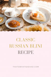 Classic Russian blini are a little thicker than French crepes and you don't need special equipment to make them! Delicious with butter, sour cream, honey or jam. Click on pin for the recipe or save for later! #RussianFood #RussianCuisine #Russia #Russian #Blini #Crepes #Pancakes