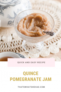 Easy and quick quince jam, fortifies with pomegranate juice, thyme and bay leaves. #Quince #QuinceRecipe #QuinceJam #jam #QuincePreserve