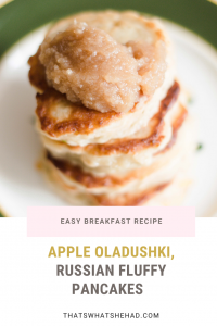 Easy apple pancakes in 25 minutes. These apple oladushki are typically served for breakfast in Russia. #ApplePancakes #Pancakes #Russia #RussianFood #RussianCulture