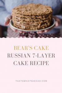 Bear's cake is a Russian 7-layer cake with dulce de leche cream and walnuts. #russiancake #russianfood #russiancuisine #cake #layeredcake #honeywalnutcake