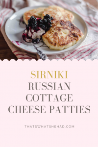 Sirniki, Russian cottage cheese patties (or pancakes as some call them) are one of the best things you can make for breakfast: silky, creamy and not at all doughy like the traditional pancakes. #cottagecheese #sirniki #cottagecheesepancakes #pancakes #cheesepancakes #russianfood #russiancuisine