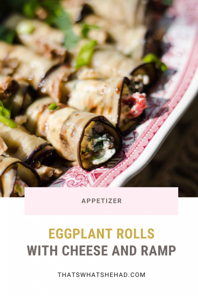Bite-size delicate eggplant rolls with cheese, walnut and ramp filling. #eggplant #aubergine #ramp