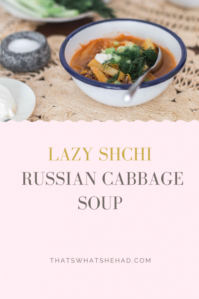 Lazy shchi is a traditional Russian soup made of fresh cabbage. It's built on beef stock, has a sour note and is incredibly cozy and filling, served with sour cream and lots of spring onions, parsley or dill. #russianfood #russiancuisine #soup #cabbagesoup
