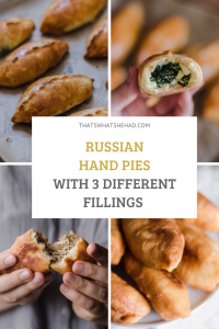 Russian hand-pies, also known as pirozhki, are a perfect snack, best enjoyed *Russian-style* with a cup of sweetened black tea. They come with a variety of fillings inside - I'll tell you how to make 3 of my favorite!
