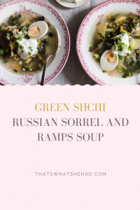 Russian-style soup with sorrel, nettle, and ramps called green shchi. Quick and easy recipe for spring-time dinners. #Russia #RussianFood #Soup #Sorrel