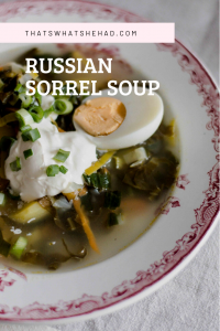 Green shchi is a soup made of sorrel and prepared in spring time in Russia. You can substitute nettle or ramps for sorrel or use all three. #RussianFood #Russia #Soup #Sorrel