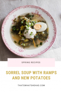 Russian spring-time soup made with sorrel, nettle and ramps. #Russia #RussianFood #Soup #SpringCooking